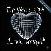 Play & Download Love Tonight - taken from Superstar by The Disco Boys | Napster