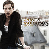 Man in the Mirror by James Morrison