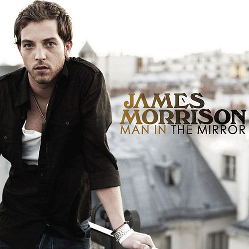 Play & Download Man in the Mirror by James Morrison | Napster
