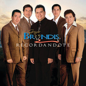 Play & Download Recordándote by Grupo Bryndis | Napster