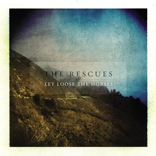 Play & Download Let Loose The Horses by The Rescues | Napster