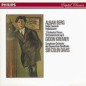 Berg: Violin Concerto; Three Orchestral Pieces by Various Artists