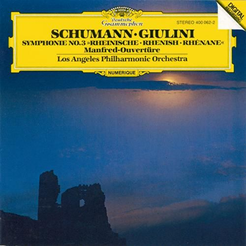 Schumann: Symphony No.3 In E Flat Major 'Rhenish', Op. 97;'Manfred' Overture, Op. 115 by Los Angeles Philharmonic