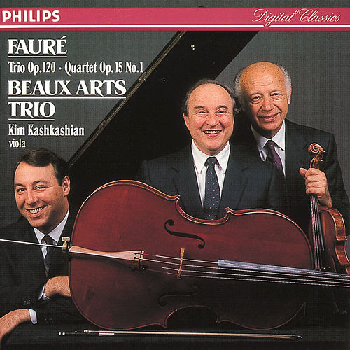 Play & Download Fauré: Piano Quartet/Piano Trio by Beaux Arts Trio | Napster