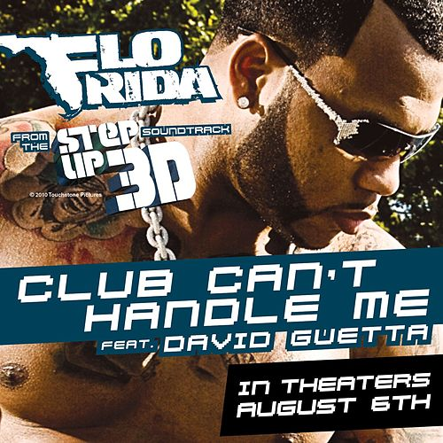 Club Can't Handle Me by Flo Rida