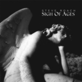 Sigh of Ages by Steve Roach