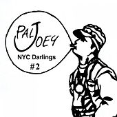 Play & Download NYC Darlings #2 (Continuous Mix) by Pal Joey | Napster