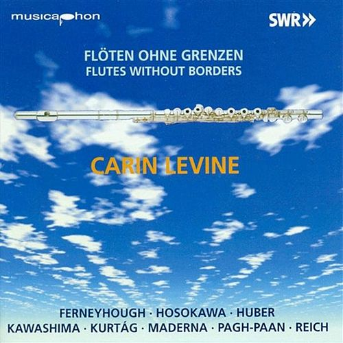 Play & Download Flutes Without Borders by Carin Levine | Napster
