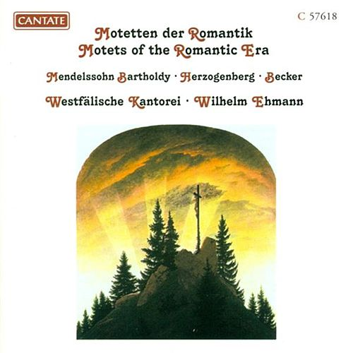 Play & Download Motets of the Romantic Era by Wilhelm Ehmann | Napster
