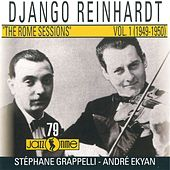 Play & Download The Rome Sessions (Vol 1 - 1949/ 1950) by Django Reinhardt | Napster