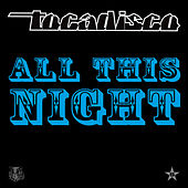 Play & Download All This Night - taken from Superstar by Tocadisco | Napster