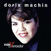 Play & Download Mas Que Vencedor by Doris Machin | Napster