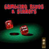 Gambling Blues & Sinners by Various Artists