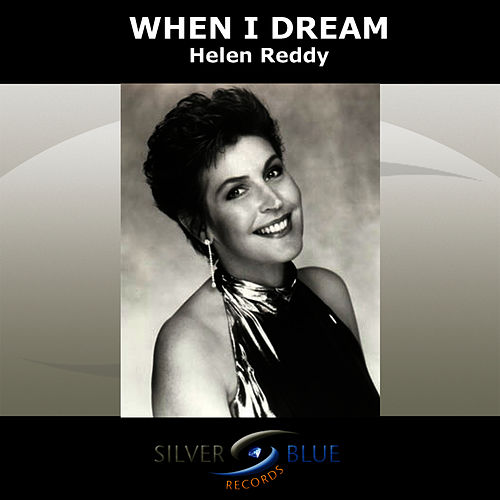 Play & Download When I Dream by Helen Reddy | Napster