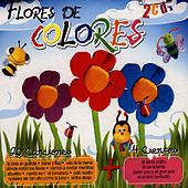 Play & Download Flores De Colores by Canciones Y Cuentos Infantiles | Napster