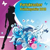Play & Download Partykracher - Frühlingshits 2010 by Various Artists | Napster
