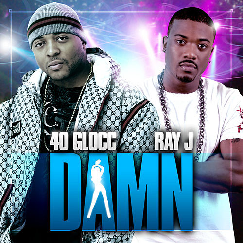 Play & Download Damn by 40 Glocc | Napster