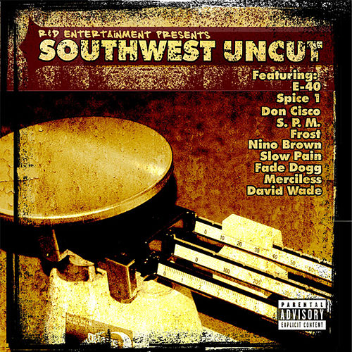 Play & Download R & D Entertainment Presents Southwest Uncut by Various Artists | Napster