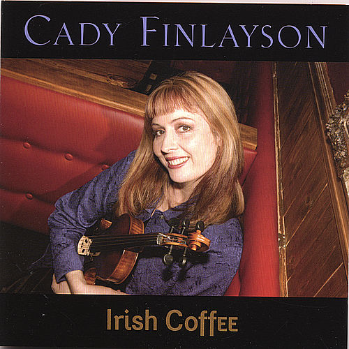 Play & Download Irish Coffee by Cady Finlayson | Napster
