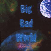 Play & Download Big Bad World by Bryan Baker | Napster