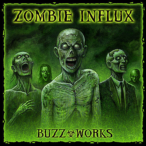 Play & Download Zombie Influx by Buzz-Works | Napster