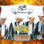Play & Download Serie Diamante - 15 Super Exitos by Los Inquietos Del Norte | Napster