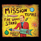 Play & Download Mission Temple Fireworks Stand by Paul Thorn | Napster