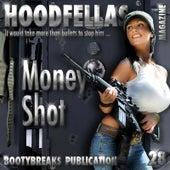 Money Shot by Hood Fellas