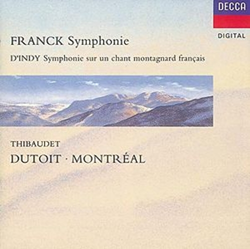 Franck: Symphony in D minor/D'Indy: Symphonie sur un chant montagnard ('Symphonie Cévénole') by Various Artists