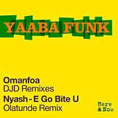Omanfoa - DJD Remixes by Yaaba Funk