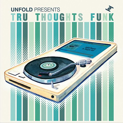 Play & Download Tru Thoughts Funk by Various Artists | Napster