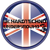 UK Hardtechno Underground Vol.03 by Various Artists