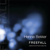 Play & Download Freefall (robbie bronnimann dba mix) by Hennie Bekker | Napster