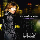 Play & Download Sin Miedo A Nada by Lilly Goodman | Napster