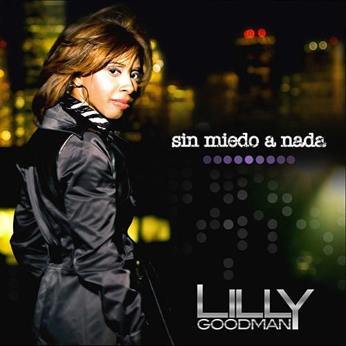 Sin Miedo A Nada by Lilly Goodman