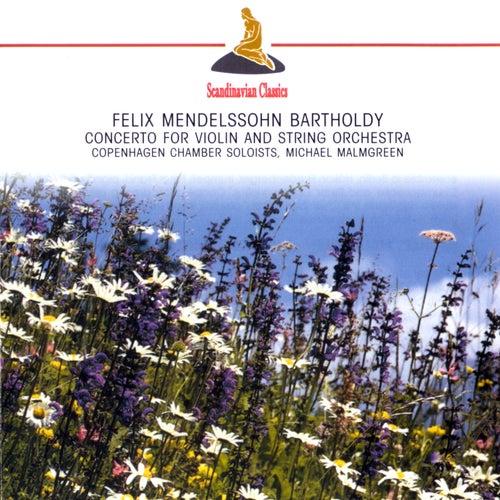 Mendelssohn: Violin Concerto in D minor -  String Octet, Op. 20 by Michael Malmgreen
