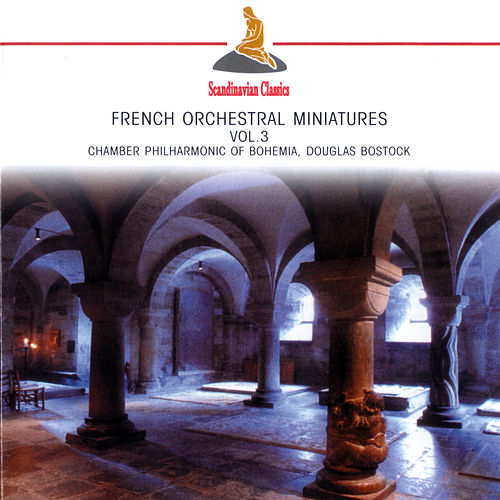 French Orchestral Miniatures, Vol. 3 by Douglas Bostock