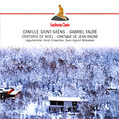 Play & Download Saint-Saens & Faure: Oratorio de Noel - Cantique de Jean Racine by Various Artists | Napster