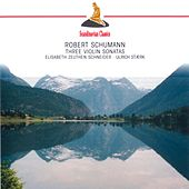 Schumann: Three Violin Sonatas by Various Artists