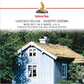 Play & Download Bellini: Mass in G minor - Geremia: Tantum ergo - Missa pro defunctis by Various Artists | Napster