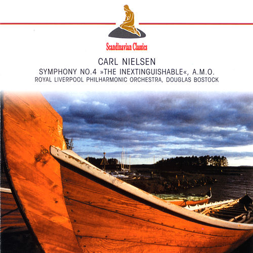 Play & Download Nielsen: Symphony No. 4 by Various Artists | Napster