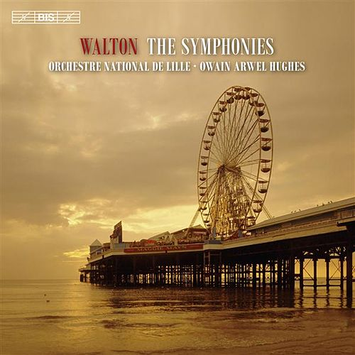 Play & Download Walton: The Symphonies by Owain Arwel Hughes | Napster