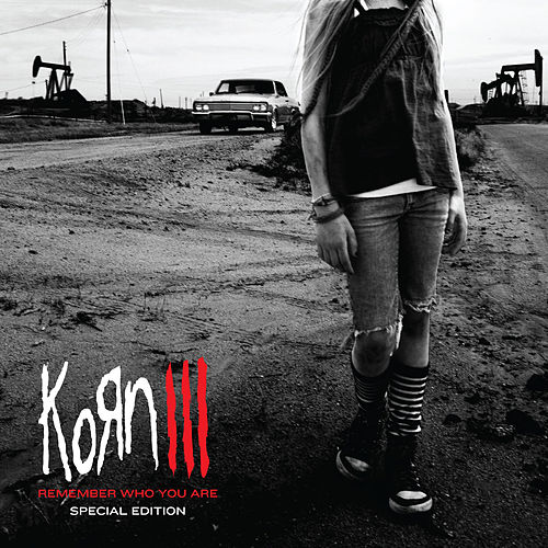 Play & Download Korn III: Remember Who You Are by Korn | Napster
