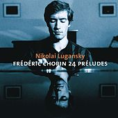Play & Download Chopin : Preludes, Ballades Nos 3 & 4, Nocturnes by Lung Leg | Napster