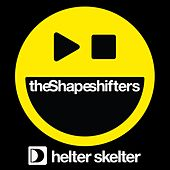 Helter Skelter by Shape Shifters