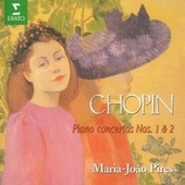 Play & Download Chopin : Piano Concertos Nos 1 & 2 by Maria Joao Pires | Napster