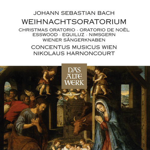 Play & Download Bach, JS : Weihnachtsoratorium [Christmas Oratorio] by Nikolaus Harnoncourt | Napster