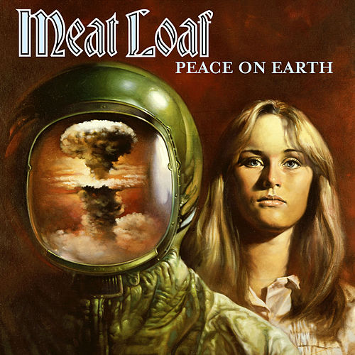 Play & Download Peace On Earth by Meat Loaf | Napster