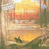 Play & Download Wagner : Parsifal [Highlights] by Daniel Barenboim | Napster