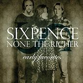 Play & Download Early Favorites by Sixpence None the Richer | Napster